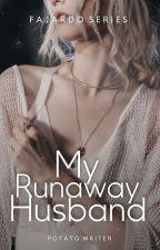 My Runaway Husband by liliana_aria