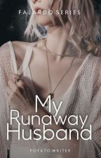 My Runaway Husband by liliana_aria