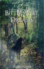 Bittersweet Dreams by DuskyNight