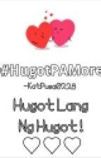 HugotPAMore♥♥♥ by KatPusa0228