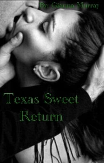 Texas Sweet Return