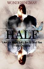 Half (반) by WonderingMay