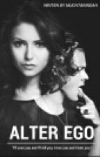 Alter Ego (Harry Styles's FanFiction) 18+ by MuchtarIndah