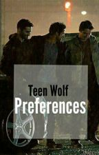 Teen Wolf Preferences/Imagines by Stilesisahero