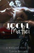 ~ Jocul Mafiei ~ by LuciaDx