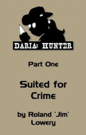 Daria: Hunter - Suited for Crime by RolandJimLowery