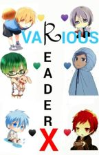 Kuroko no Basket(Various x Reader) by Inactive_4evernow