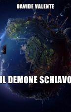 Il demone schiavo by TelespallaWolf