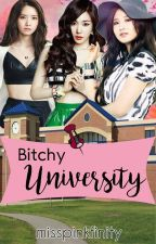Bitchy University.  by MissPinkfinity