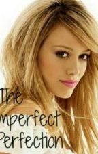 The Imperfect Perfection by IndiaJxo