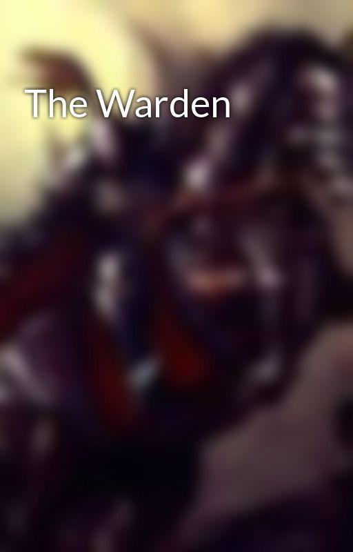The Warden by MetalandMagic