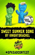 Sweet Summer Song by sourpatchkids