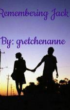 Remembering Jack  by gretchenanne