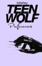 Teen wolf preferences and imagines by lollahey