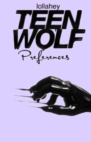 Teen wolf preferences and imagines