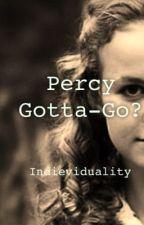 Percy Gotta-go? by tokrra