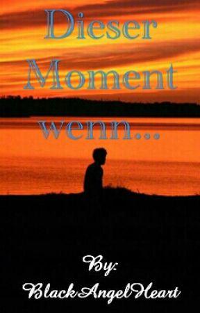 Sprüche Fakts Dieser Moment Wenn Und Co Klassen Moments