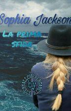 Sophia Jackson -La prima sfida- by ETERNALLOVEPERCABETH