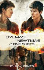 Dylmas & Newtmas // One Shots by LiamGrimes
