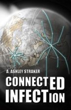 Connected Infection by Ash-Matic