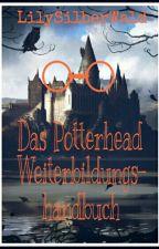 Das Potterhead Weiterbildungshandbuch by LilySilberWald