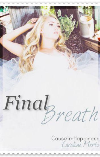 Final Breath ✖l.h (NvsP's sequel)