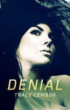 Denial (A NA Geek Romance) by TracyCembor