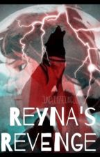 Reyna's Revenge (DISCONTINUED)  by jungle321jungle