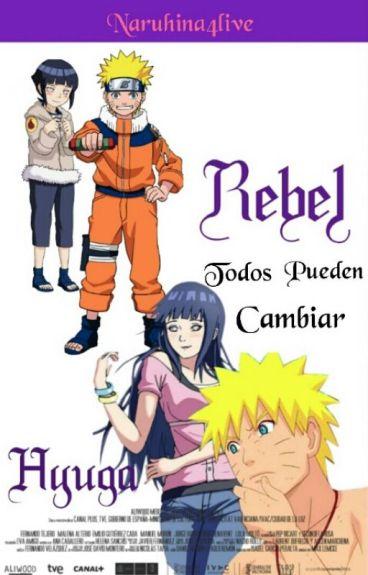 Rebel Hyūga (Naruhina) {Editando}