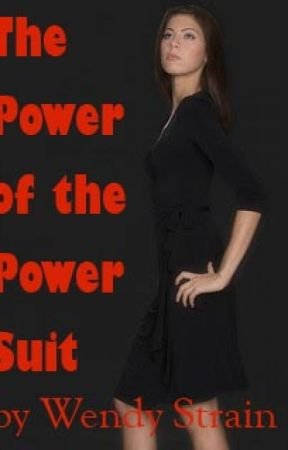 The Power of the Power Suit by WendyStrain
