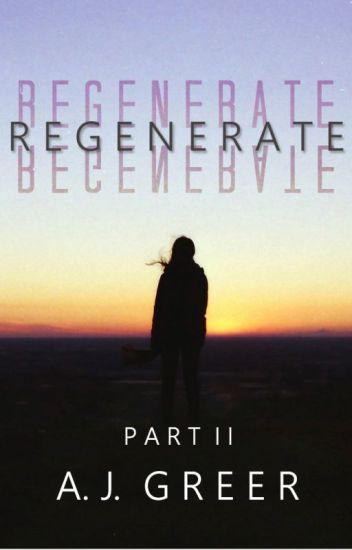 Regenerate: Part Two (X-Men/Avengers)