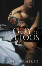 The Guy of Tattoos© (Cancelada) by LosingGripMe