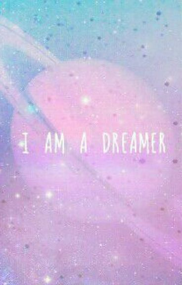 I'M A DREAMERS