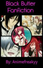 Black Butler Fanfiction♡ by Animefreakyy