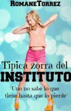 Típica zorra del instituto by romanetorrez