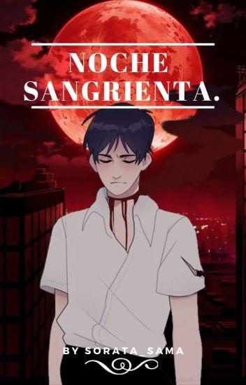 Noche Sangrienta (Yaoi/BL)
