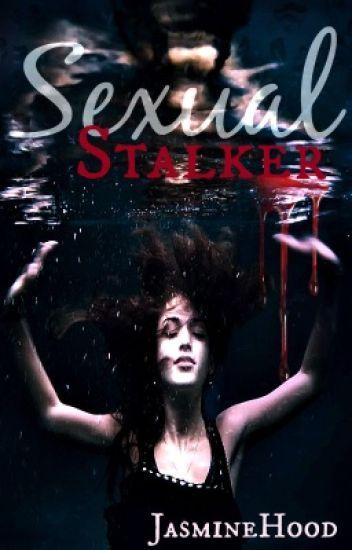 Sexual Stalker
