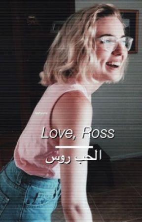 Love, Ross // r.s.l. by sxftrxss