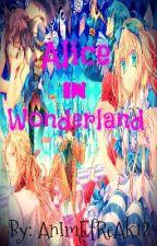 Alice in Wonderland by animefreak12
