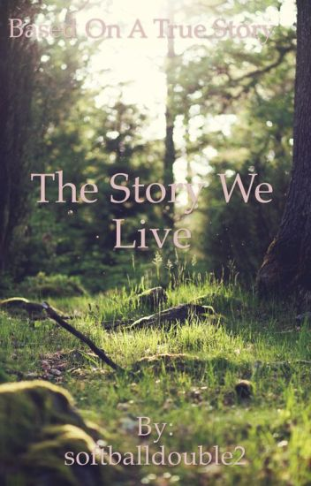 The Story We Live