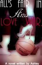 All's Fair in Love and War by peacelovecupcakes