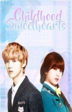 Childhood Sweethearts (Fanfic) by Hanndreeya