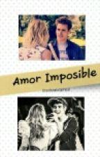 Amor Imposible (JorTini) [Editando ] by UnaHistoriaSinFinal