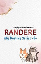 My Darling Randere by shuu_rin08
