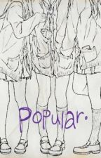 Popular. by lizzybethmarcus