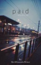 Paid || Troyler AU by MeAWannabeWriter