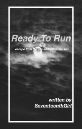 Ready to Run → KathQuen AU by SeventeenthGirl