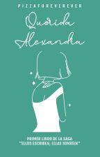 Querida Alexandra (Uno) by pizzaforeverever