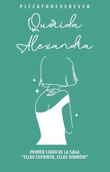 Querida Alexandra (Uno)