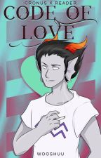 The Code of Love- Cronus X Reader by vanitea-